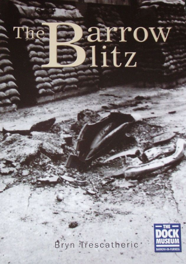 The Barrow Blitz, by Bryn Trescatheric